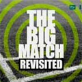 The Big Match Revisited - Episode 15