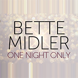 Bette Midler - One Night Only