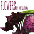 Flowers Uncut with Jeff Leatham
