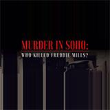 Murder In Soho: Who Killed Freddie Mills?