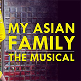 My Asian Family - The Musical