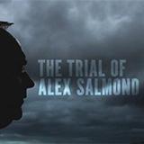 The Trial Of Alex Salmond