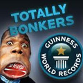 Totally Bonkers Guinness World Records